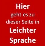 Rotes Quadrat mit dem Text: Hier geht es zu dieser Seite in Leichter Sprache